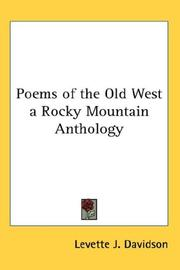Cover of: Poems of the Old West a Rocky Mountain Anthology