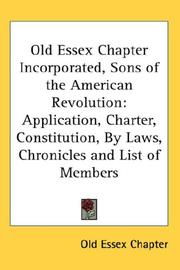 Cover of: Old Essex Chapter Incorporated, Sons of the American Revolution