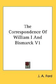 Cover of: The Correspondence Of William I And Bismarck V1