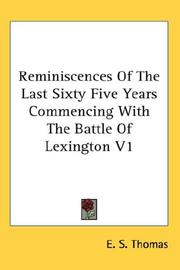 Cover of: Reminiscences Of The Last Sixty Five Years Commencing With The Battle Of Lexington V1