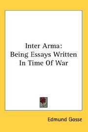 Cover of: Inter arma: being essays written in time of war