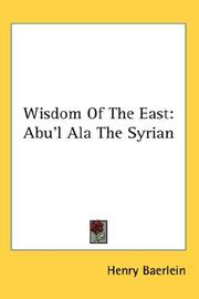 Cover of: Wisdom of the East: Abu'l Ala The Syrian