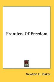 Cover of: Frontiers Of Freedom | Newton D. Baker