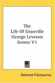 Cover of: The Life Of Granville George Leveson Gower V1