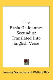 Cover of: The Basia Of Joannes Secundus