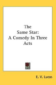 Cover of: The same star: a comedy in three acts