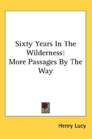 Cover of: Sixty Years In The Wilderness