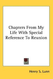 Cover of: Chapters From My Life With Special Reference To Reunion