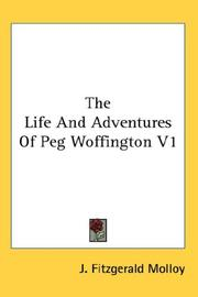 Cover of: The Life And Adventures Of Peg Woffington V1