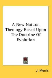 A New Natural Theology Based Upon The Doctrine Of Evolution