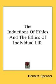 Cover of: The Inductions Of Ethics And The Ethics Of Individual Life