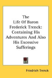 Cover of: The Life Of Baron Frederick Trenck