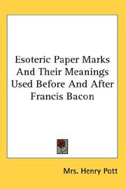 Cover of: Esoteric Paper Marks And Their Meanings Used Before And After Francis Bacon