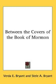 Cover of: Between the Covers of the Book of Mormon