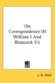 Cover of: The Correspondence Of William I And Bismarck V2