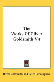 Cover of: The Works Of Oliver Goldsmith V4 | Oliver Goldsmith