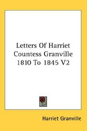 Cover of: Letters Of Harriet Countess Granville 1810 To 1845 V2