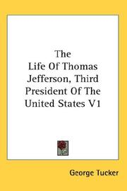 Cover of: The Life Of Thomas Jefferson, Third President Of The United States V1