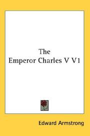 Cover of: The Emperor Charles V V1 | Edward Armstrong
