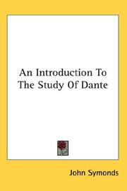 Cover of: An Introduction To The Study Of Dante | John Symonds