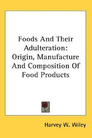 Cover of: Foods And Their Adulteration