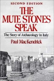 The mute stones speak by Paul Lachlan MacKendrick