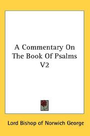 Cover of: A Commentary On The Book Of Psalms V2