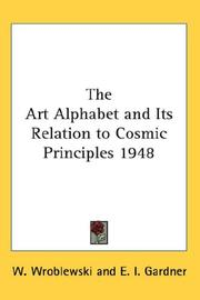Cover of: The Art Alphabet and Its Relation to Cosmic Principles 1948