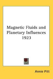 Cover of: Magnetic Fluids and Planetary Influences 1923