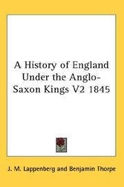 Cover of: A History of England Under the Anglo-Saxon Kings V2 1845