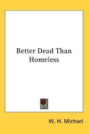 Cover of: Better Dead Than Homeless