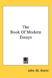 Cover of: The Book Of Modern Essays | John M. Avent