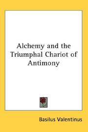 Cover of: Alchemy and the Triumphal Chariot of Antimony