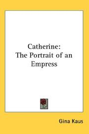 Cover of: Catherine: The Portrait of an Empress