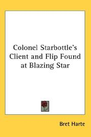 Colonel Starbottles Client and Flip Found at Blazing Star