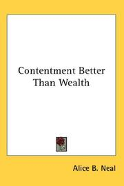 Cover of: Contentment Better Than Wealth | Alice B. Neal