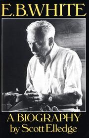 E.B. White by Scott Elledge