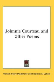 Cover of: Johnnie Courteau and Other Poems | Drummond, William Henry