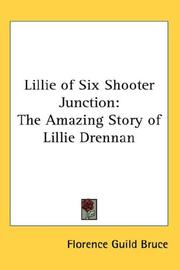 Cover of: Lillie of Six Shooter Junction | Florence Guild Bruce