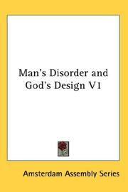 Cover of: Man's Disorder and God's Design V1