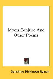 Cover of: Moon Conjure And Other Poems | Sunshine Dickinson Ryman