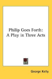 Cover of: Philip Goes Forth | George Kelly