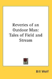 Cover of: Reveries of an Outdoor Man | Bill Wolf