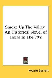 Cover of: Smoke Up The Valley | Monte Barrett