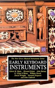 Cover of: Early Keyboard Instruments (The New Grove Musical Instrument Series) | Edwin M. Ripin