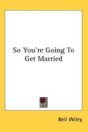 Cover of: So You're Going To Get Married