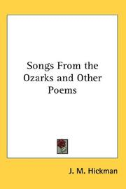 Cover of: Songs From the Ozarks and Other Poems | J. M. Hickman