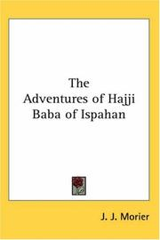 Cover of: The Adventures of Hajji Baba of Ispahan