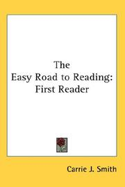 Cover of: The Easy Road to Reading | Carrie J. Smith
