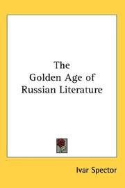 Cover of: The golden age of Russian literature